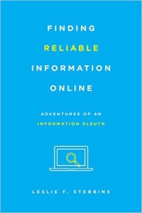 Finding Reliable Information Online by Leslie Stibbens