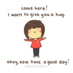 i want to give you a hug