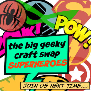 big geeky craft swap