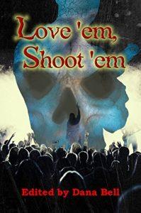 love 'em shoot 'em front cover