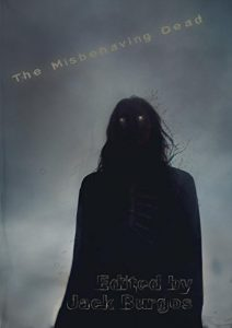 the misbehaving dead front cover