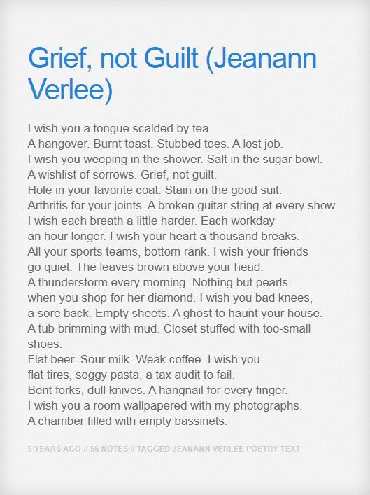 grief, not guilt (poem) by Jeanann Verlee