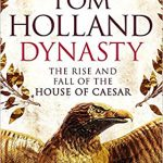 dynasty by tom holland