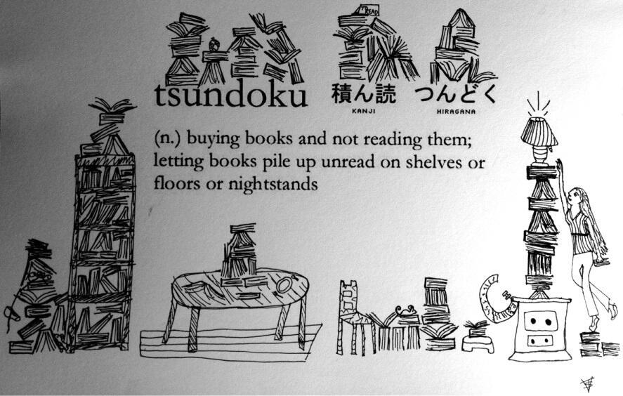 "Tsundoku - ""buying books and not reading them"""
